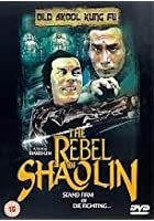 The Rebel Of Shaolin
