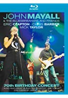 John Mayall And The Bluesbreakers And Friends - 70th Birthday Concert