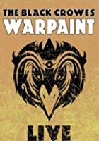 The Black Crowes - Warpaint - Live 2008