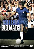 Chelsea - The Big Match