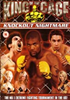 King Of The Cage - Knockout Nightmares