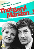 That Beryl Marston...! - The Complete Series