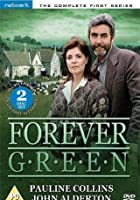 Forever Green - Series 1 - Complete