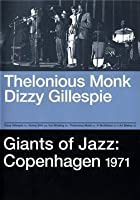 Thelonious Monk And Dizzy Gillespie - Giants Of Jazz - Copenhagen 1971