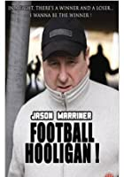 Jason Marriner - Football Hooligan