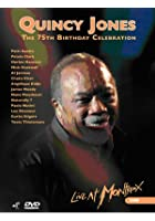 Quincy Jones' 75th Birthday Celebration - Live At Montreux 2008