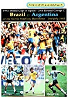 The 1982 World Cup - Brazil V Argentina