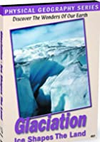 Physical Geography - Glaciers