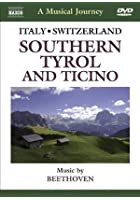 A Musical Journey - Italy And Switzerland - Southern Tyrol And Ticino