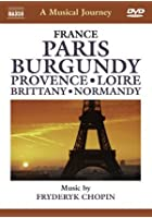 A Musical Journey - France - Paris/Burgundy/Provence/Loire/Brittany/Normandy