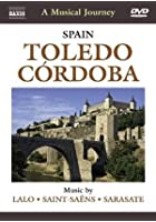 A Musical Journey - Spain - Toledo/Cordoba