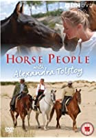 Horse People With Alexandra Tolstoy