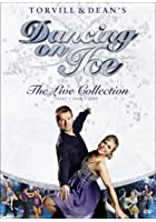 Torvill and Dean's Dancing On Ice - The Bolero 25th Anniversary Tour