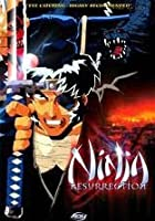 Ninja Resurrection - Vol. 1 - Episodes 1 And 2