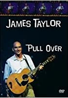 James Taylor - The Pull Over Tour