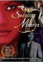 Seducing Maarya