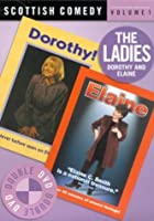 Scottish Comedy - Vol. 1 - The Ladies - Dorothy And Elaine