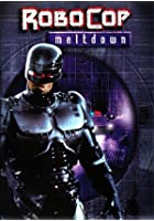 Robocop - Meltdown