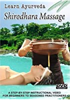 Learn Ayurveda - Shirodhara Massage
