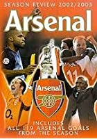 Arsenal - Season Review 2002 / 2003