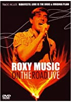 Roxy Music - On The Road - Live