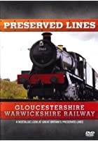 Preserved Lines - Gloucestershire And Warwickshire