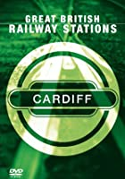 Great British Railway Stations - Cardiff