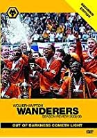 Wolverhampton Wanderers FC - End Of Season Review 2002/03