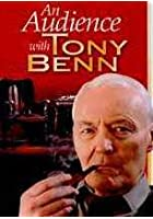 Tony Benn - An Audience With Tony Benn