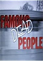 Famous Dead People