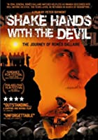 Shake Hands with the Devil - The Journey of Romeo Dallaire