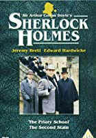 Sherlock Holmes - The Priory School / The Second Stain