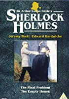 Sherlock Holmes - The Final Problem / The Empty House