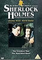 Sherlock Holmes - The Crooked Man / The Speckled Band