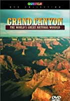 Grand Canyon - The World's Greatest Natural Wonder
