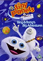 Tiny Planets - Bing And Bong's Big Adventures