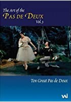 Art Of The Pas De Deux - Vol.3