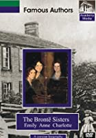 Famous Authors - The Bronte Sisters