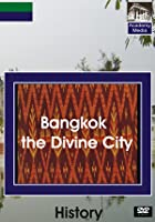 The Bangkok Divine City