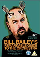 Bill Bailey&#39;s Remarkable Guide To The Orchestra