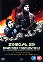 Dead Presidents