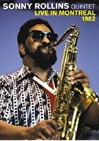 Sonny Rollins Quintet - Live In Montreal 1982