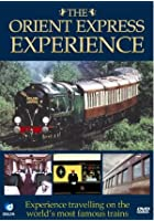 The Orient Express Experience