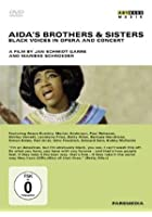 Aida's Brothers And Sisters - Black Voices In Opera And Concert