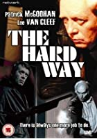 The Hard Way