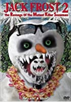Jack Frost 2 - Revenge of the Mutant Killer Snowman