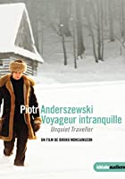 Piotr Anderszewski - Voyageur Intranquille