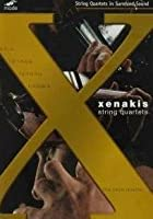 Iannis Xenakis - String Quartets - The Jack Quartet
