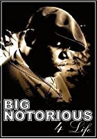 Notorious BIG - Notorious 4 Life