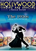Hollywood Singing And Dancing - A Musical History - The 1930s